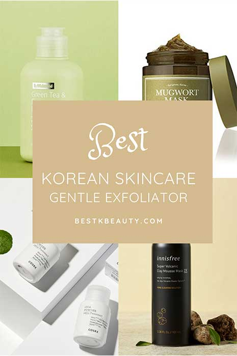 Best Korean exfoliators