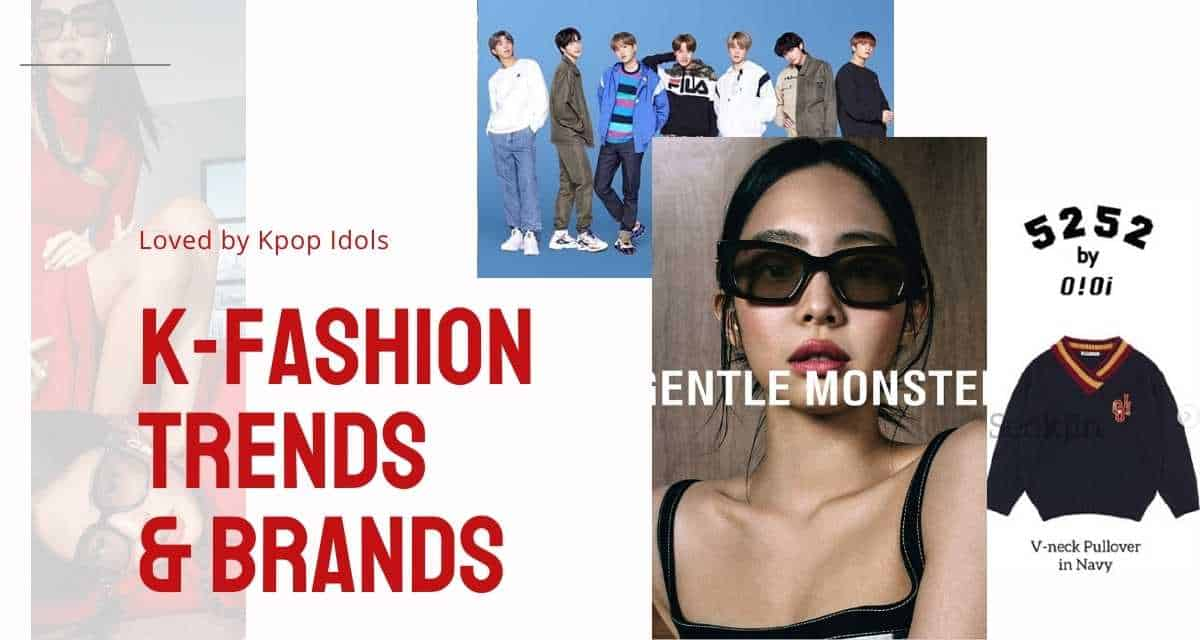 K-fashion brands loved by Kpop idols